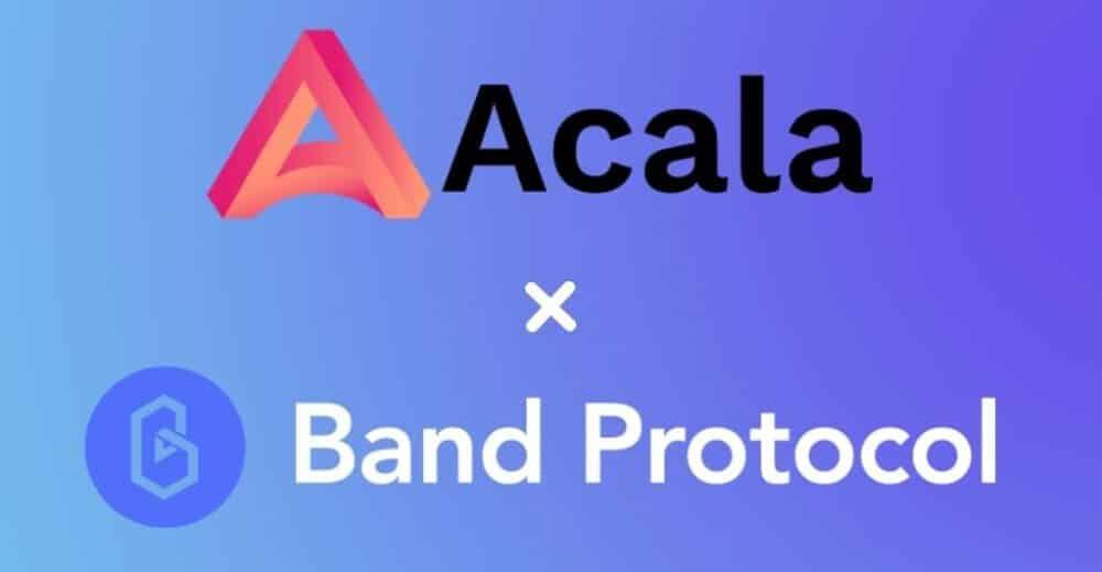 Acala to Restructure its Polkadot Ecosystem via Band Protocol